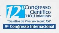 FHO|Uniararas irá realizar o 12º Congresso Científico – Desafios de Viver no Século XXI - Confira a programação
