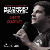 Cancelada - Palestra com Rodrigo Pimentel