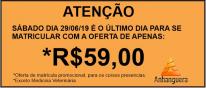 Atenção associados: sábado é o último dia da oferta de matrícula por apenas R$59,00 na Faculdade Anhanguera
