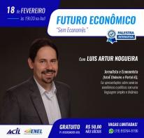 Palestra com Luis Artur Nogueira será gratuita para Associados da Acil
